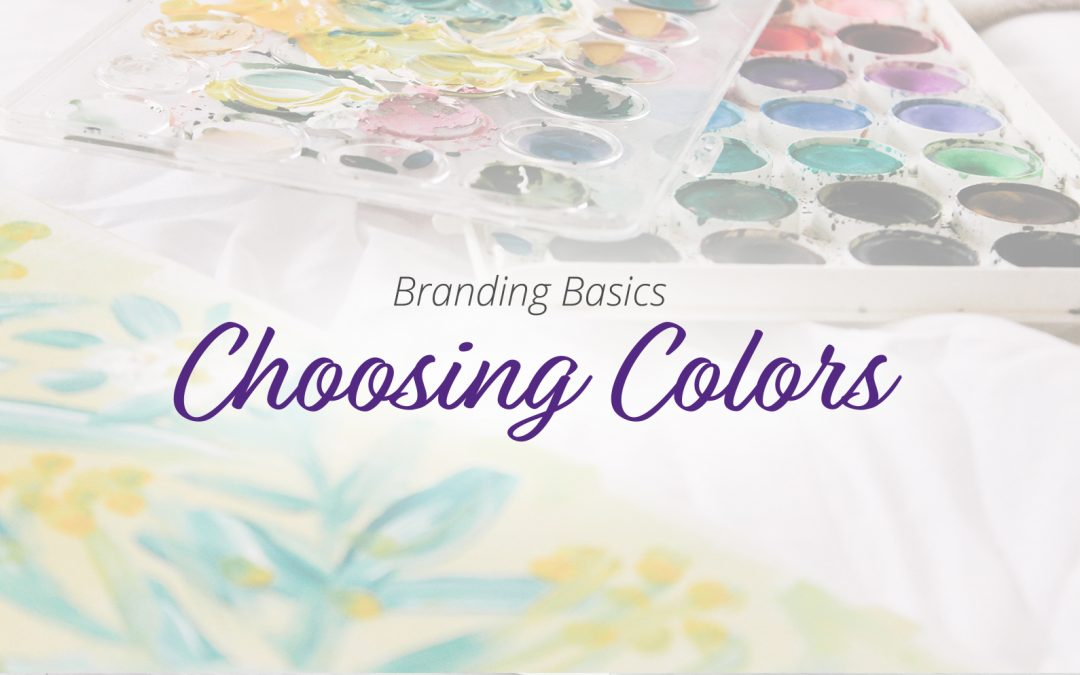 Branding Basics: Choosing Colors